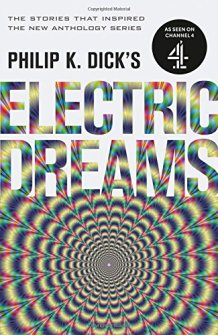 Philip K Dick's Electric Dreams